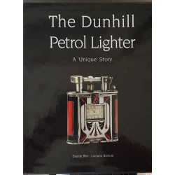 "The DunhillPetrol Lighter -A ""Unique"" Story"